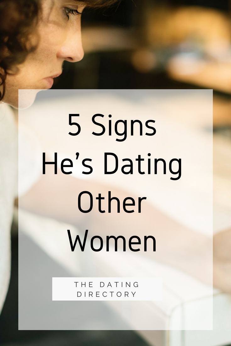 How to tell if he is dating others