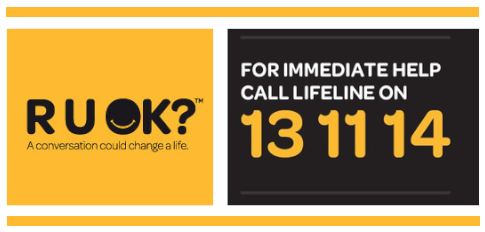 For help please call or visit www.RUOK.org.au