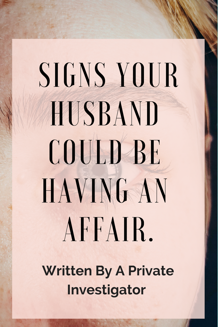 Is my husband having an affair signs